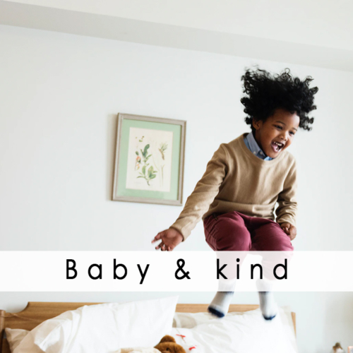 Baby & kind
